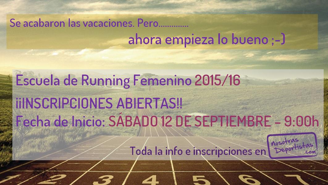 Inscripciones Temporada 2015/16-Escuela Running Femenino