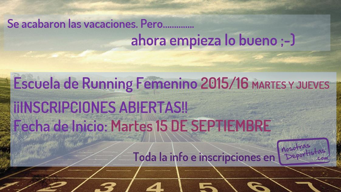 Entrenamientos Martes y Jueves. Temporada 2015/16 Running Femenino