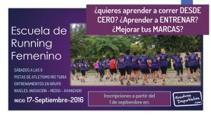 ¿Quieres empezar a CORRER? ¿Aprender a ENTRENAR? ¿Completar tus CARRERAS y RETOS? Apúntate a nuestra Escuela de Running Femenino