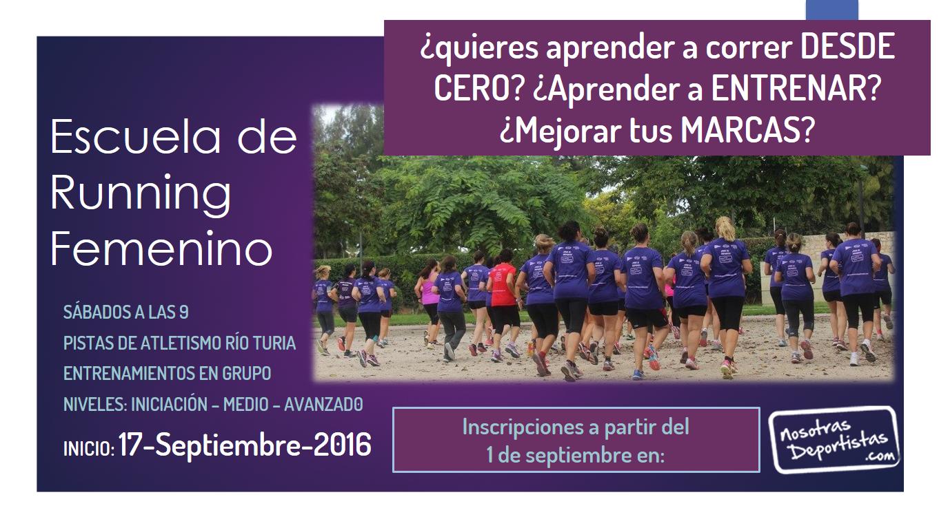 ¿Quieres empezar a CORRER? ¿Aprender a ENTRENAR? ¿Completar tus CARRERAS y RETOS? Apúntate a nuestra Escuela de Running Femenino – Valencia