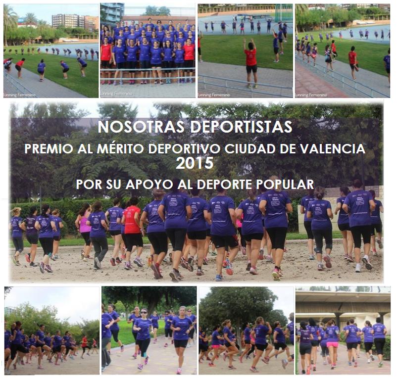 Nosotras Deportistas, Premio al Mérito Deportivo Ciudad de Valencia 2016 por su apoyo al deporte popular