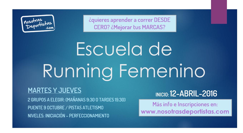 Primavera 2016 Entrenamientos Martes y Jueves – Running Femenino