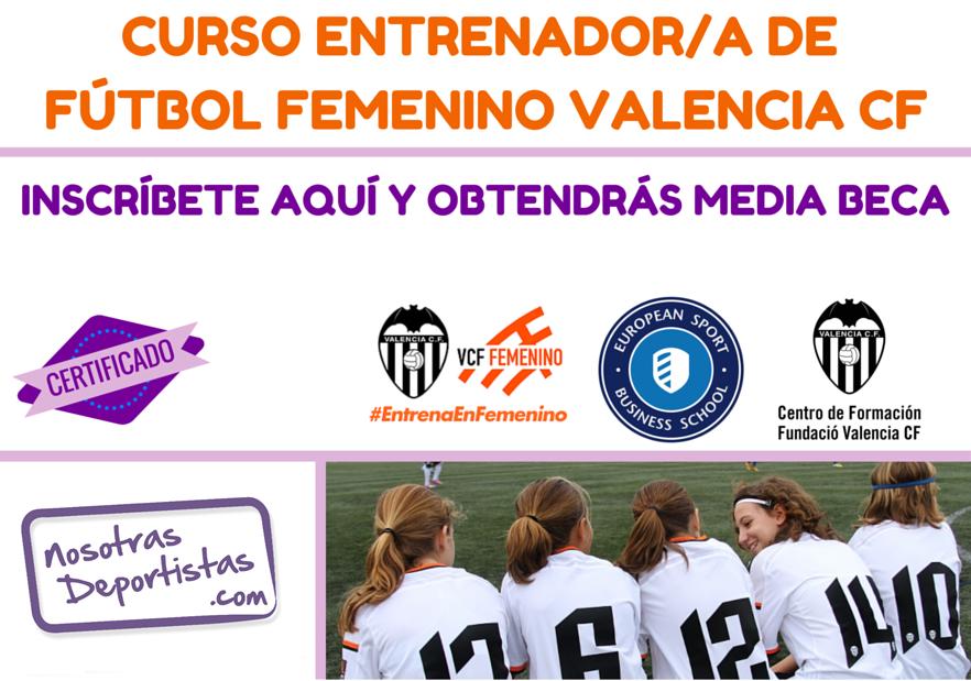 Te interesa el Fútbol Femenino ¿Quieres ser entrenadora? Este curso te encantará!